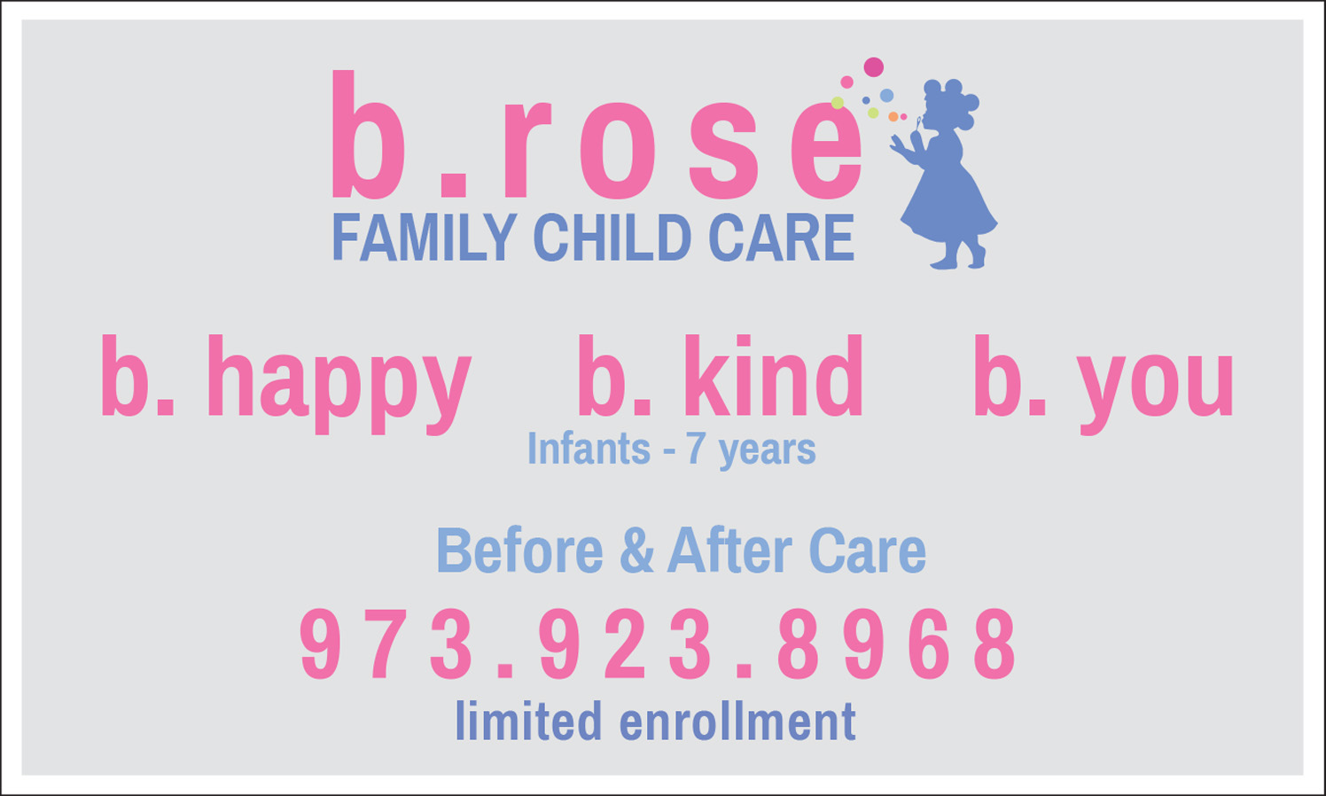 B.Rose Family Child Care