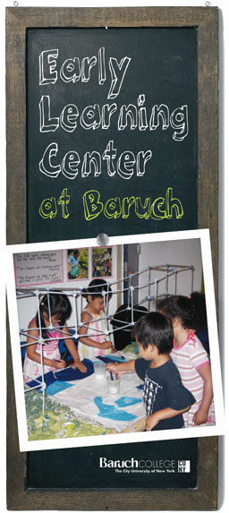 BARUCH COLLEGE EARLY LEARNING CENTER