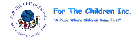 FOR THE CHILDREN, INC.
