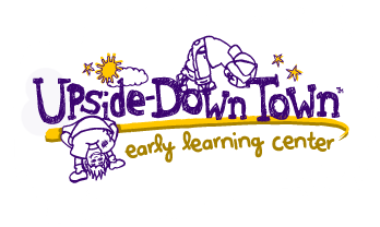 UP-SIDE-DOWN TOWN EARLY LEARNING CENTER