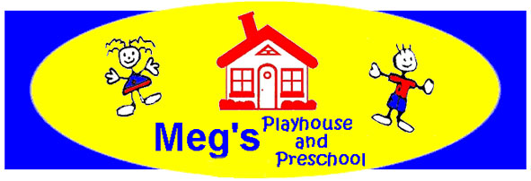 MEG'S PLAYHOUSE-PRESCHOOL