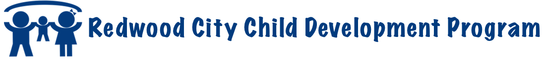 REDWOOD CITY CHILD DEVELOPMENT PROGRAM