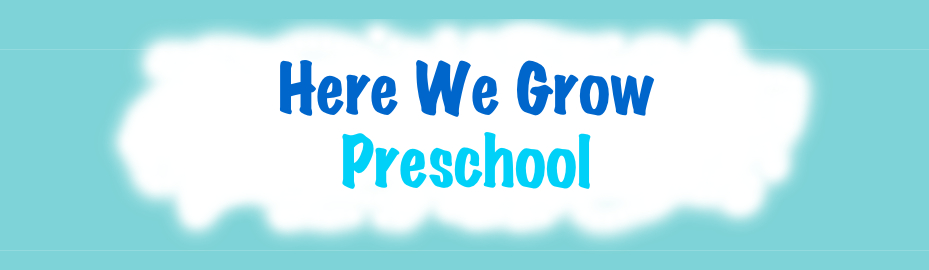 HERE WE GROW PRESCHOOL, LLC