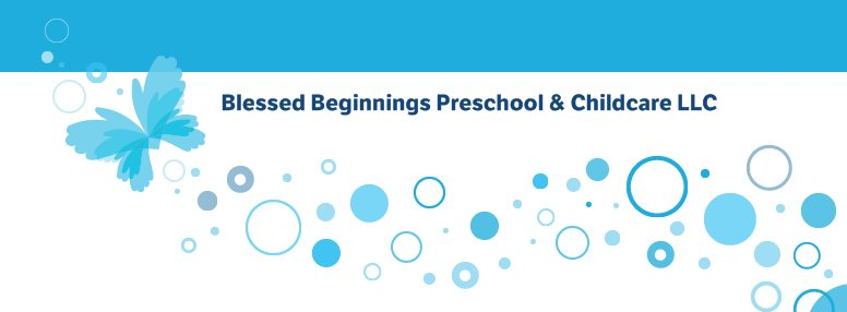 BLESSED BEGINNINGS PRESCHOOL AND CHILDCARE