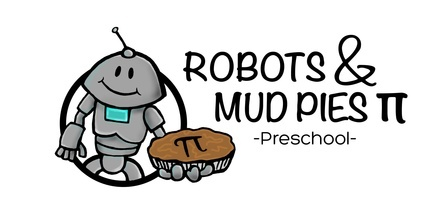 Robots and Mud Pies Preschool