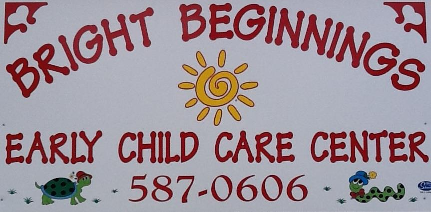 BRIGHT BEGINNINGS EARLY CHILD CARE