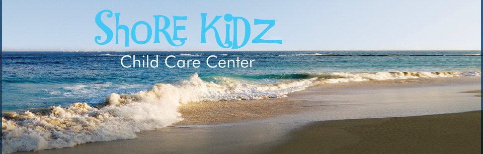 Shore Kidz Child Care Center, Inc.