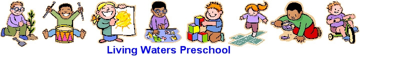 Living Waters Preschool and Childcare Center