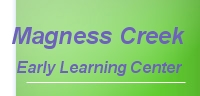 MAGNESS CREEK EARLY LEARNING CENTER LLC