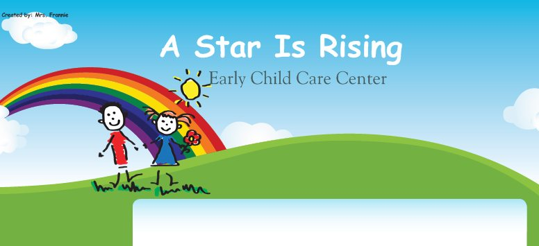 A Star is Rising Early Child Care Center