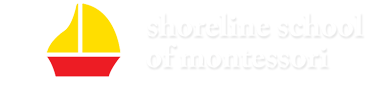 SHORELINE SCHOOL OF MONTESSORI