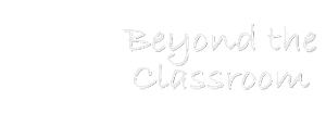 BEYOND THE CLASSROOM, INC.