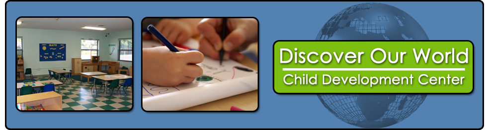 Discover Our World Child Development Center