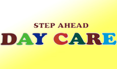 STEP AHEAD DAY CARE INFANT/ TODDLERS