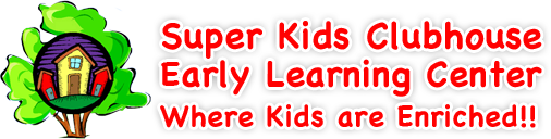 Super Kids Clubhouse Early Learning Center
