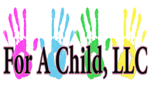 FOR A CHILD, LLC
