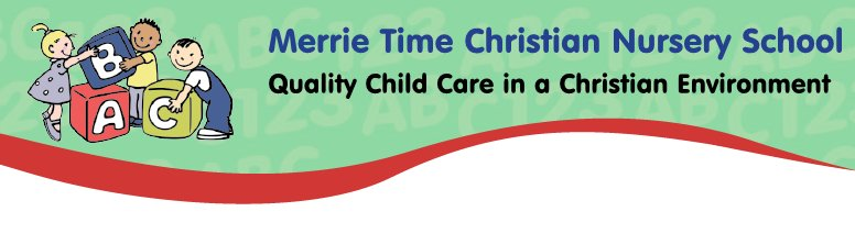 MERRIE TIME CHRISTIAN KINDERGARTEN & NURSERY SCHOOL,