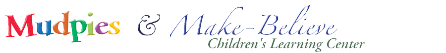 Mud Pies And Make Believe Children's Center