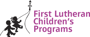 FIRST LUTHERAN CHILDRENS PROGRAMS