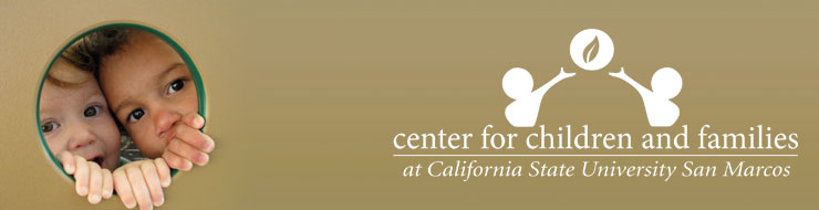 CENTER FOR CHILDREN & FAMILIES AT CAL STATE SMS