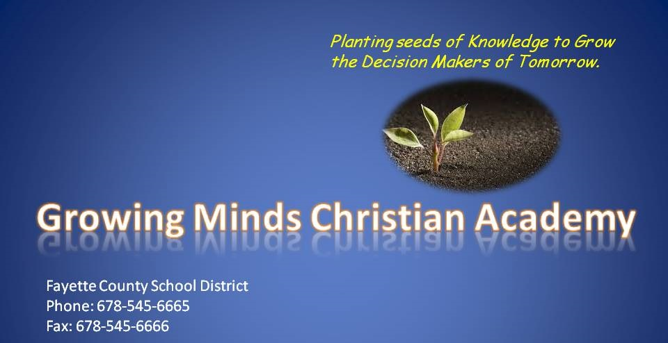 Growing Minds Christian Academy