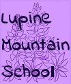 Lupine Mountain School