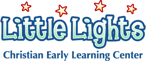 LITTLE LIGHTS CHRISTIAN EARLY LEARNING CENTER