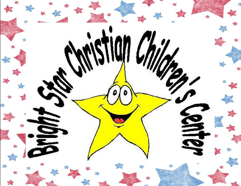 BRIGHT STAR CHRISTIAN CHILDREN'S CENTER