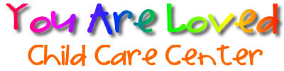 You Are Loved Child Care Center