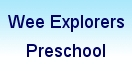 Wee Explorers Preschool