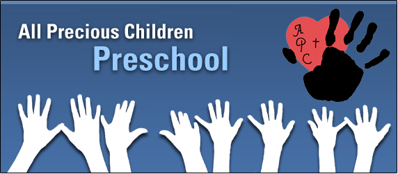 ALL PRECIOUS CHILDREN PRESCHOOL