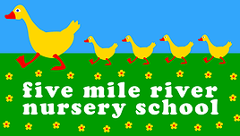 FIVE MILE RIVER NURSERY SCHOOL