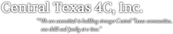 Central Texas 4C, Inc. DBA Edwards Early Childhood Center