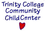 TRINITY COLLEGE COMM CHILD CENTER-LIFE SCIENCE