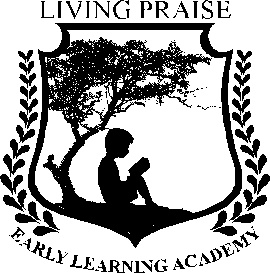 LIVING PRAISE EARLY LEARNING ACADEMY