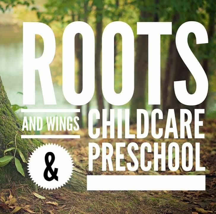 Roots and Wings Childcare and Preschool