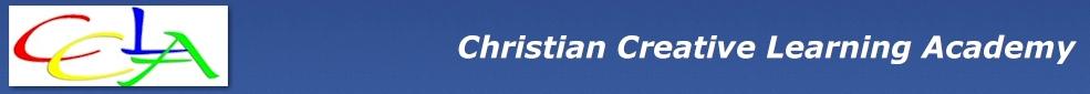 CHRISTIAN CREATIVE LEARNING ACADEMY