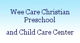 Wee Care Christian Childrens Ctr