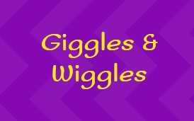 Giggles & Wiggles