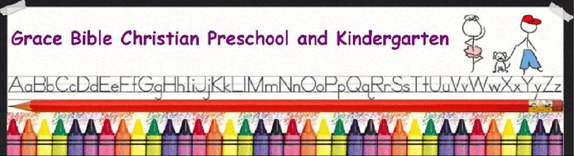 Grace Bible Christian Preschool and Kindergarten